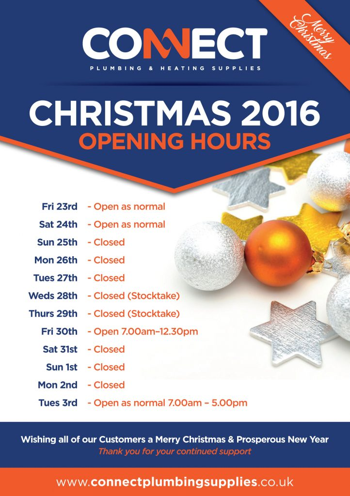 Festive Opening Times 2016 Connect Plumbing & Heating Supplies